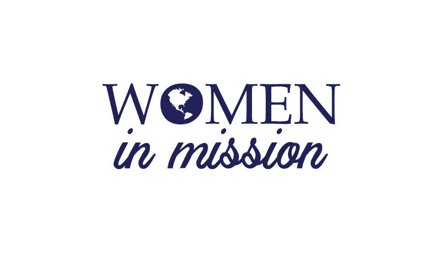 Women in Mission - Active in Their Faith