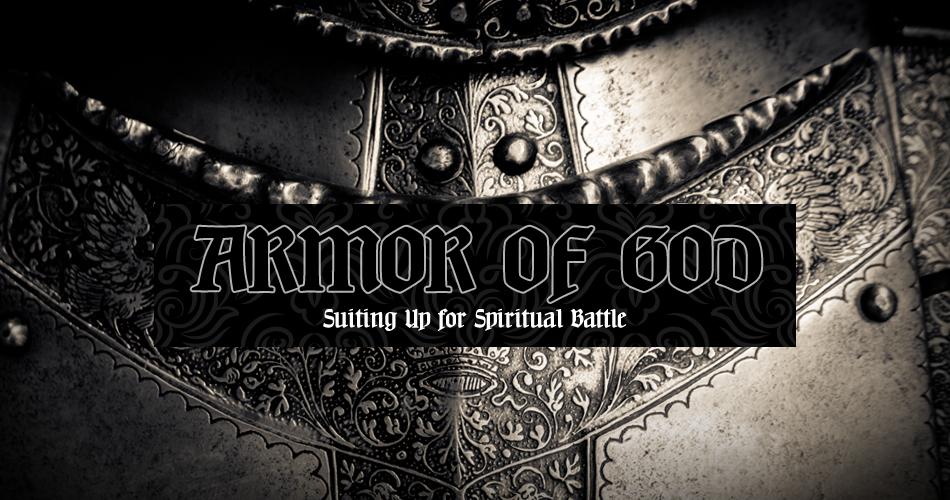 Armor of God: Part I
