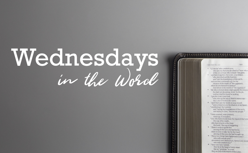 Wednesdays in the Word: 05.27.2020