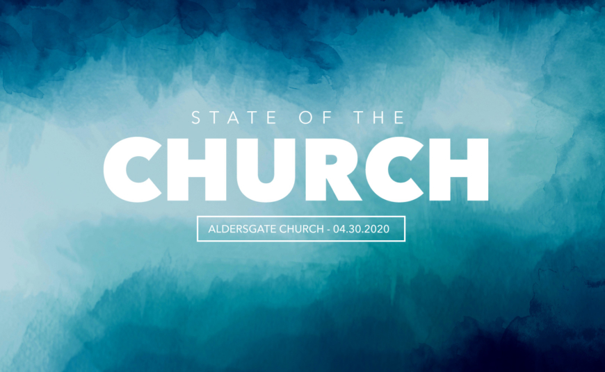 State of Our Church: 04.30.2020