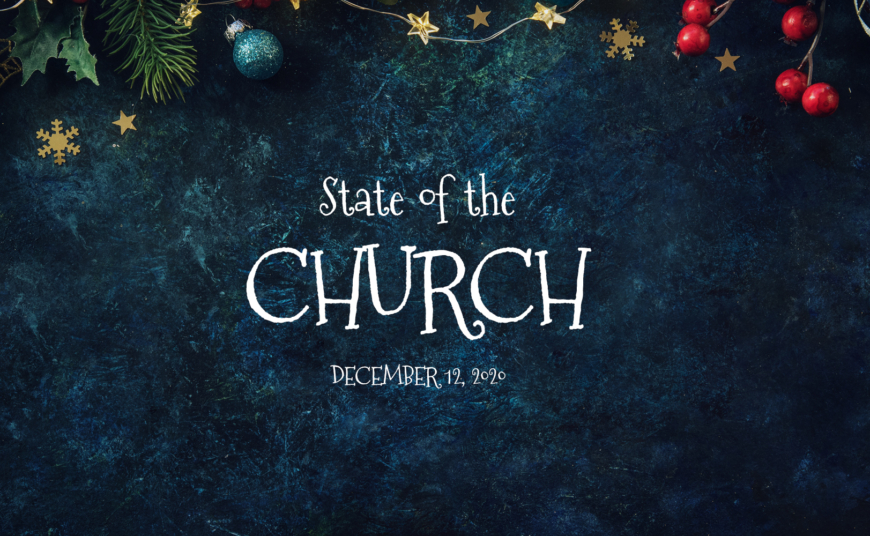 State of the Church - 12.21.2020