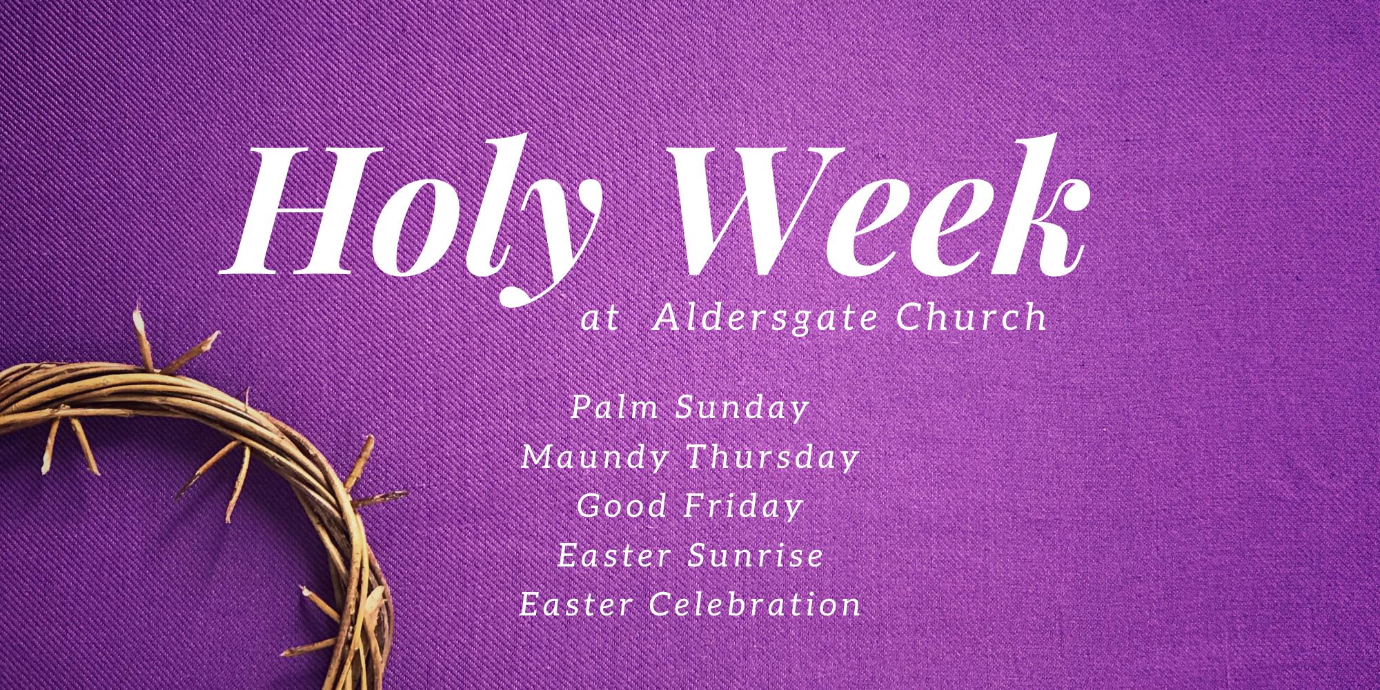 Holy Week at Aldersgate Church