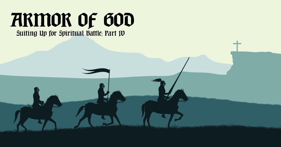 Armor of God: Part IV