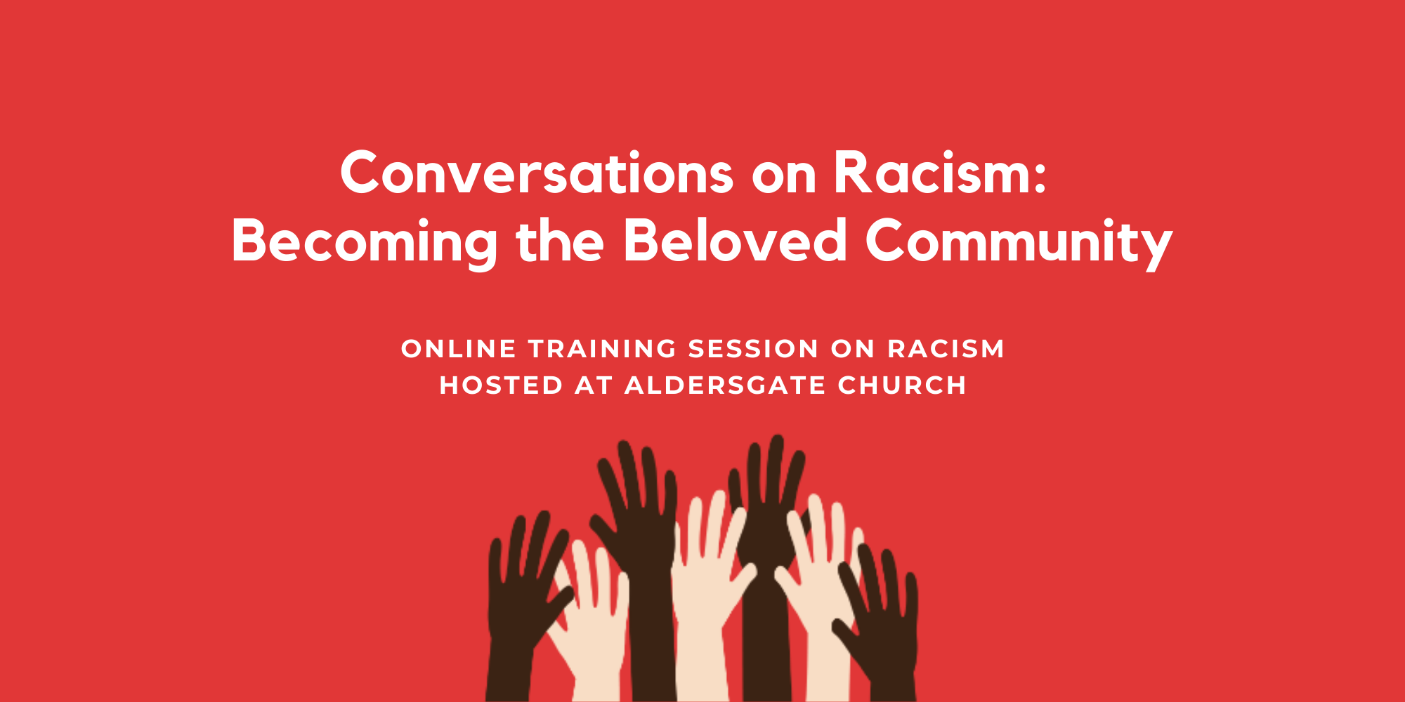 Conversations on Racism: Becoming the Beloved Community
