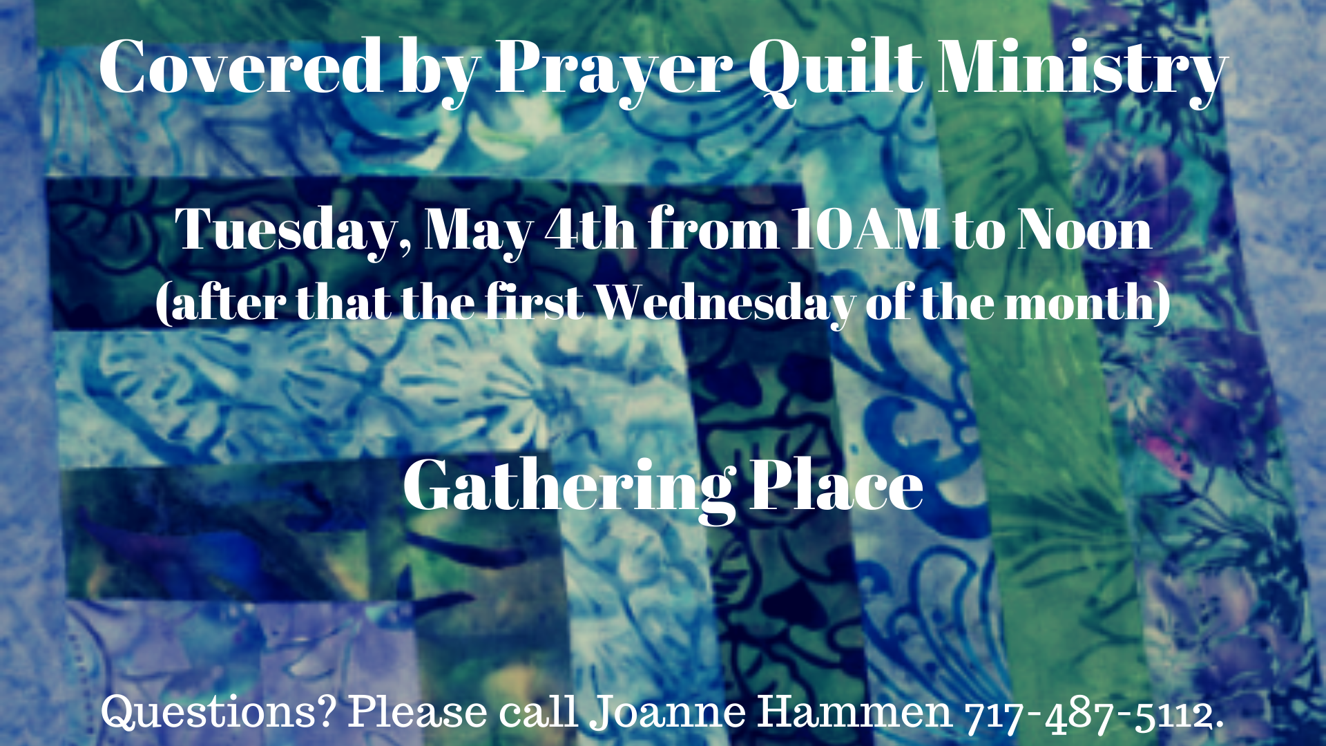 Covered by Prayer Quilt Ministry