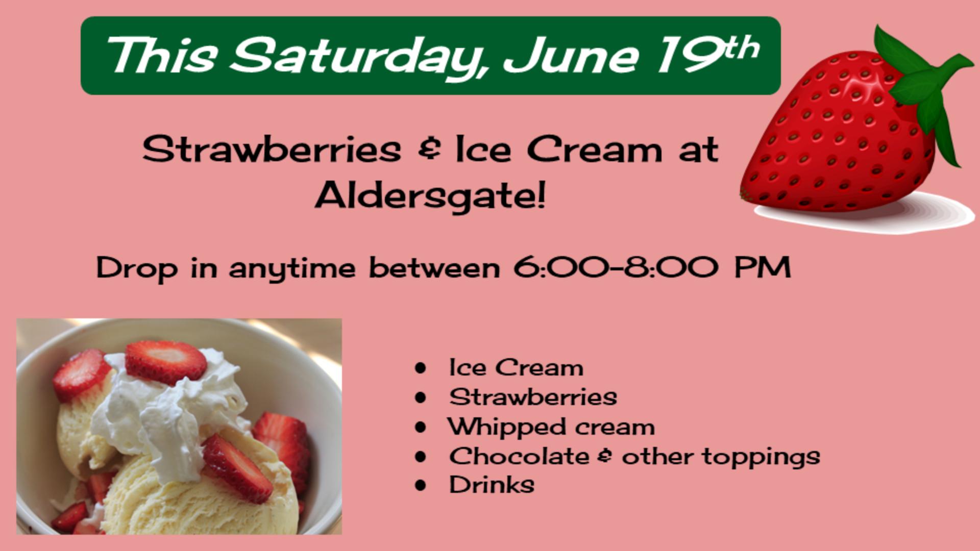 This Saturday, June 19th - Strawberries and Ice Cream at Aldersgate