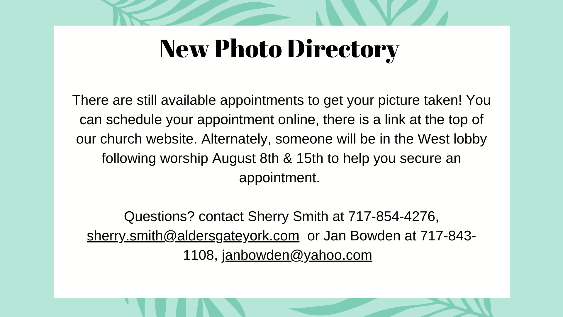 There are still appointments available to get your picture taken!