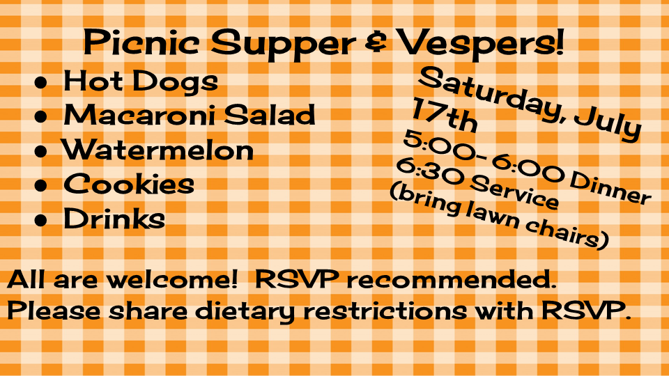 Picnic Supper and Vespers - July 17th