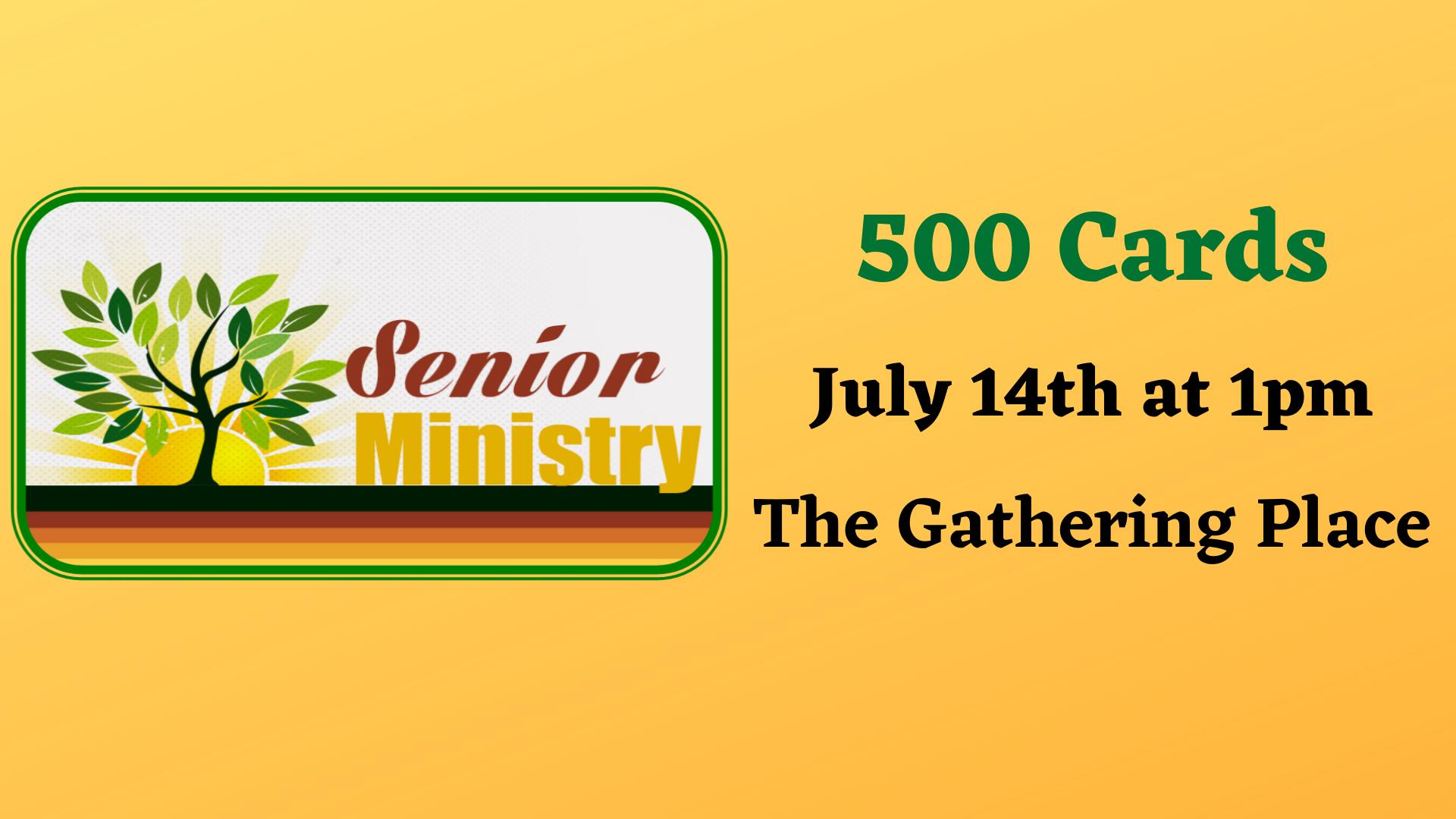 Senior Ministry - 500 Cards