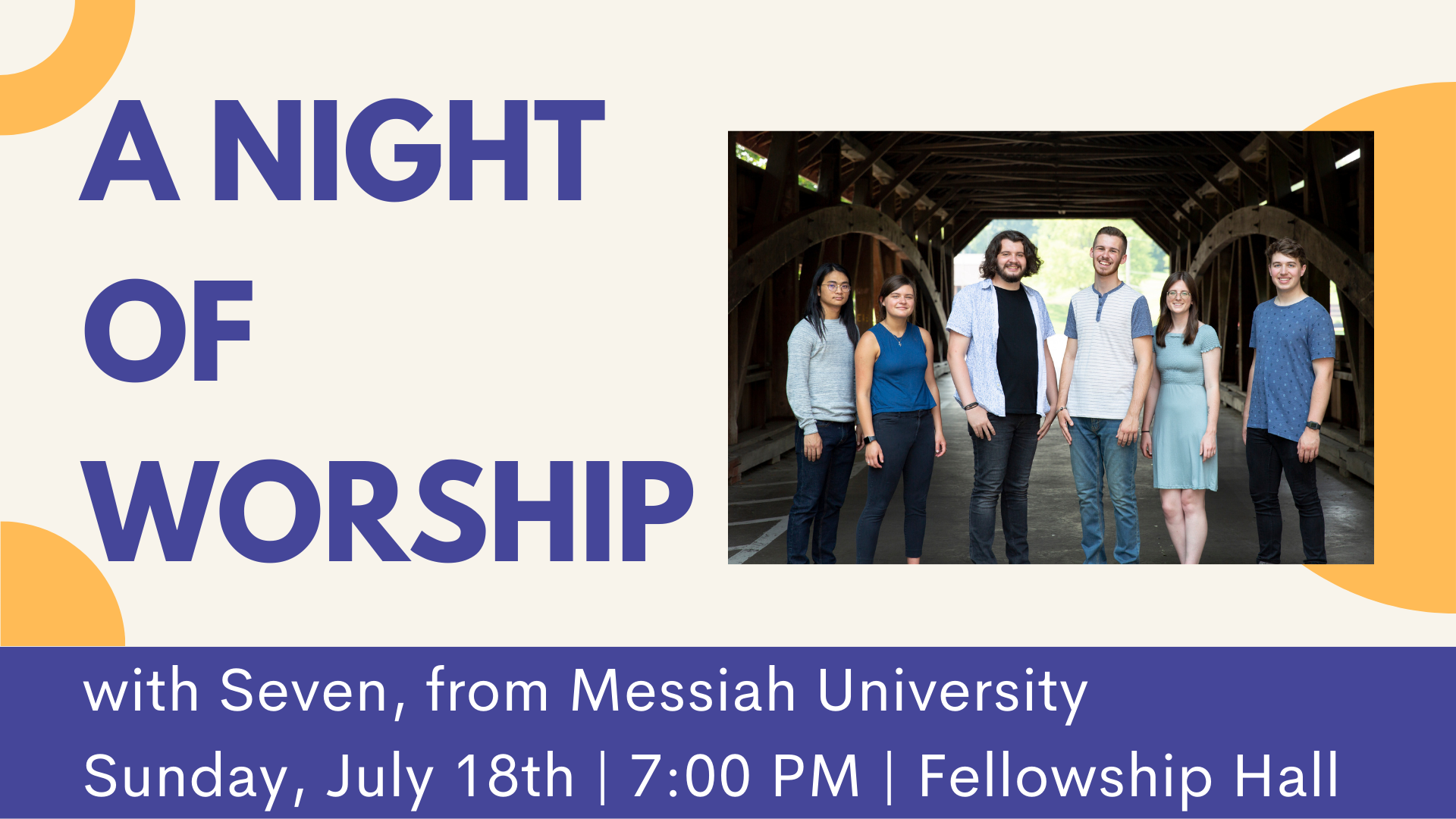 A Night of Worship with Seven from Messiah University - July 18th