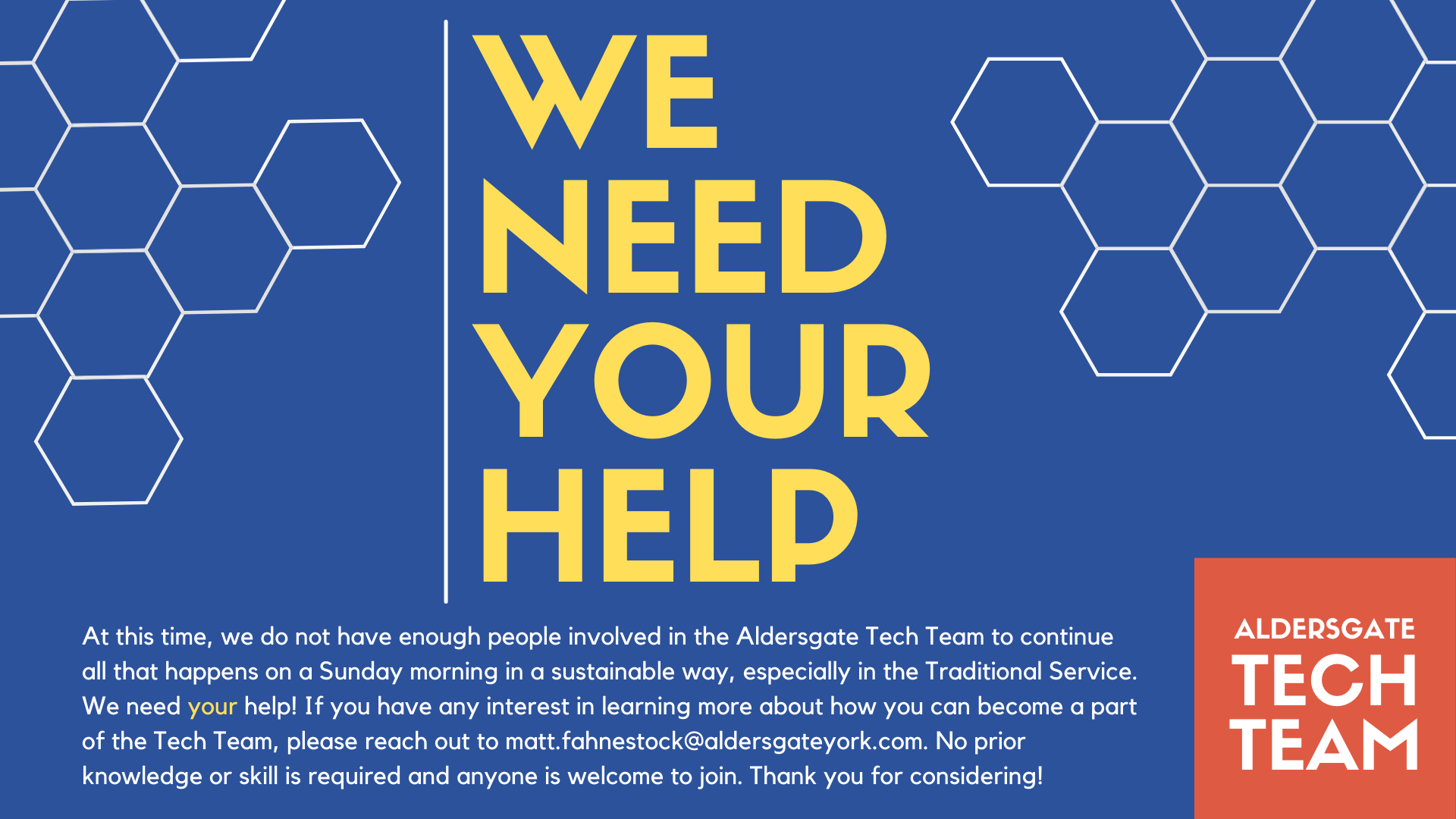 The Tech Team Needs Your Help!