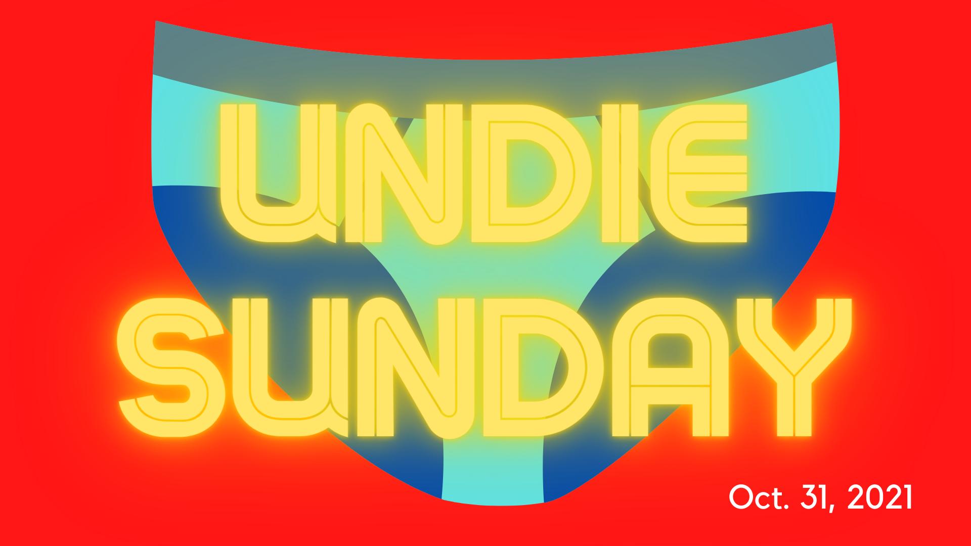 Undie Sunday!